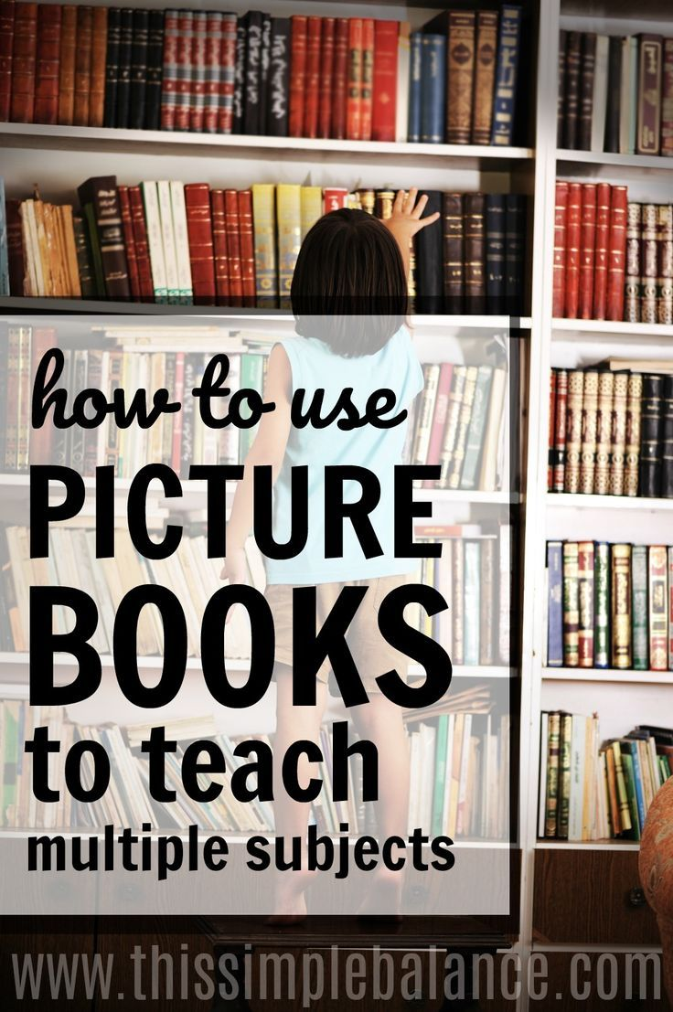 Picture Books: Such an easy way to teach multiple subjects in your homeschool. Such a great way to save time and simplify your homeschool!