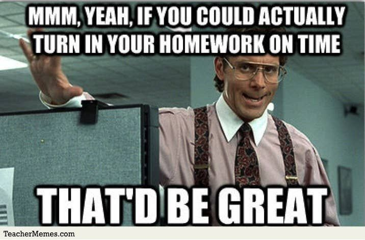The 61 Best Teacher Memes On The Internet Teacher Memes Funny Teacher Humor Teacher Memes