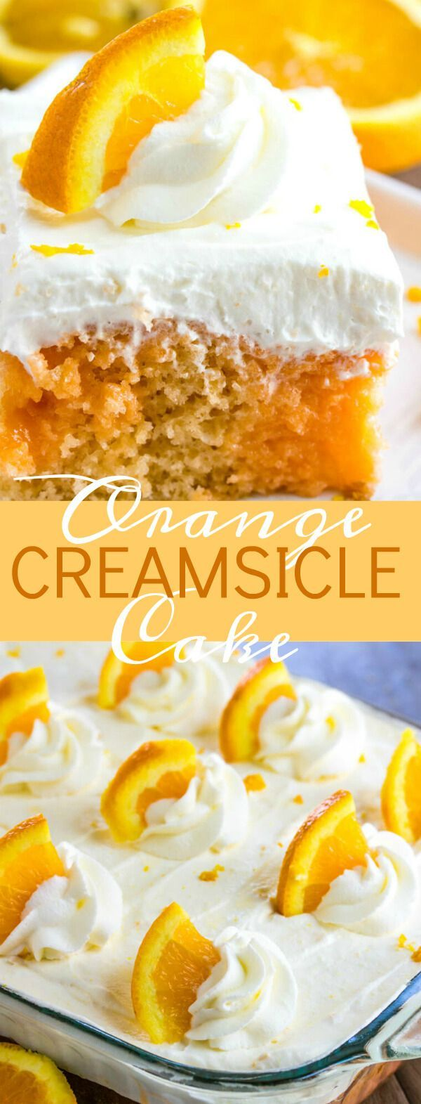 Orange Creamsicle Poke Cake with Whipped Cream Topping