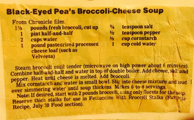 The Black-Eyed Pea's restaurant Broccoli Cheese Soup. I have had this original recipe for over 30 years! Enjoy! Not a copy cat!