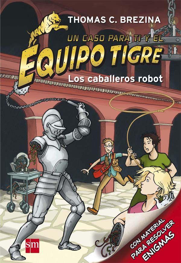 +8 Los caballeros robot. El Equipo Tigre está formado por tres chavales muy diferentes: gracias al empuje de Biggi, la afición por la técnica de Luk y la fuerza de Patrick, los tres acaban por resolver todos los misterios que se les presentan... ¡que son muchos! Pero no lograrían salir con éxito de sus aventuras si no fuera por el cuatro miembro del Equipo Tigre: el lector. Mediante los artefactos y el descodificador que se incluyen en cada libro, el lector puede ir resolviendo todos los…