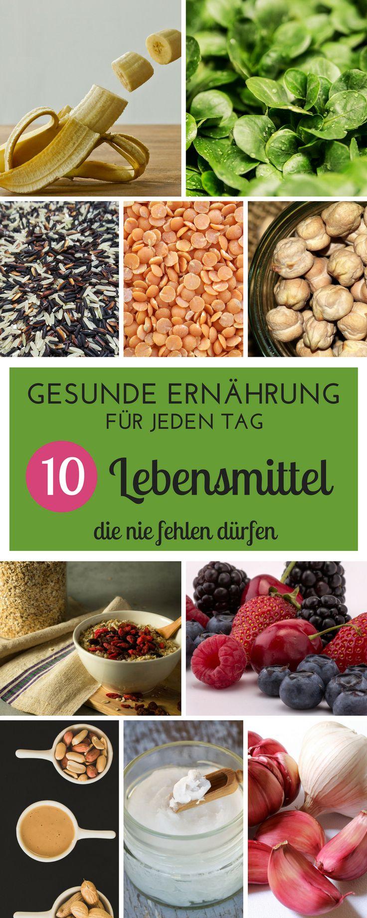 Gesunde Ernährung für jeden Tag: 10 Lebensmittel, die nie in meiner Küche fehlen dürfen