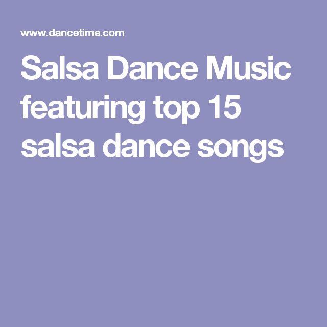Salsa Dance Music featuring top 15 salsa dance songs