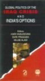 Global Politics of the Iraq Crisis and India's Options [Dec 30, 2005] Vasudev]