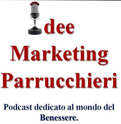 Idee Marketing Parrucchieri: Audio Mp3 & Podcast