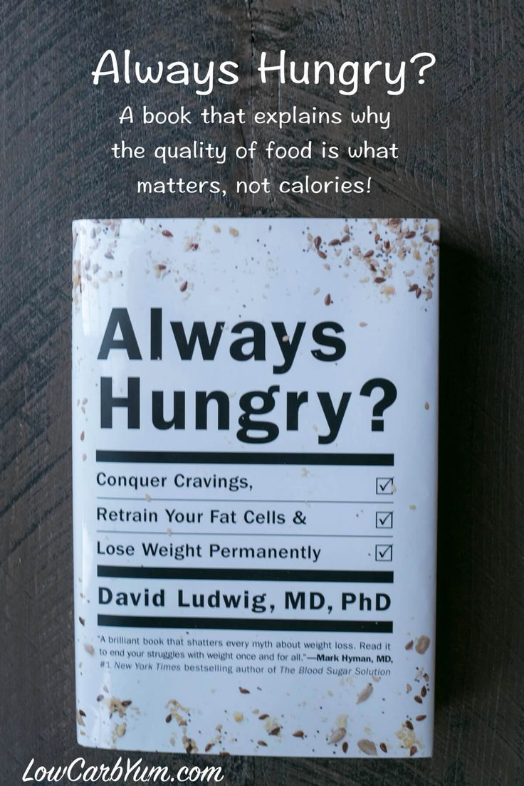 Always Hungry? Book by Dr. David Ludwig, MD, PhD