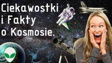 Ciekawostki i fakty o kosmosie