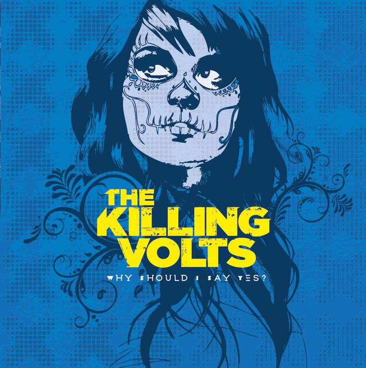 The Killing Volts - Why Should I Say Yes - 2017. EP and Newsflash