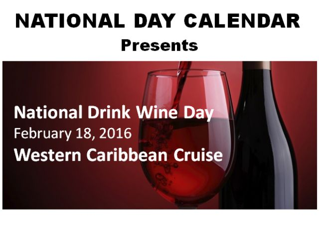 We won't be sending our missionary wine for National Drink Wine Day but there are lots of other FUN days to celebrate!  Calendar at a Glance | National Day Calendar