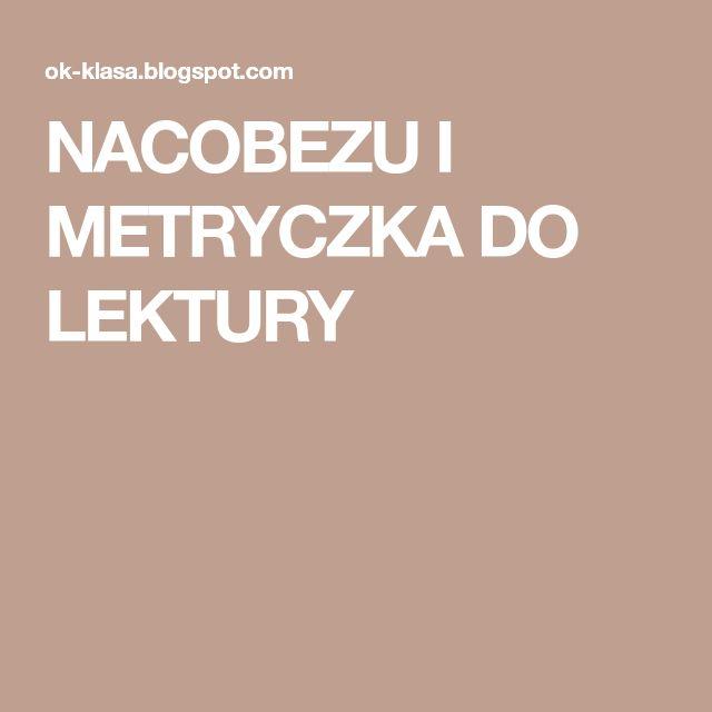 NACOBEZU I METRYCZKA DO LEKTURY
