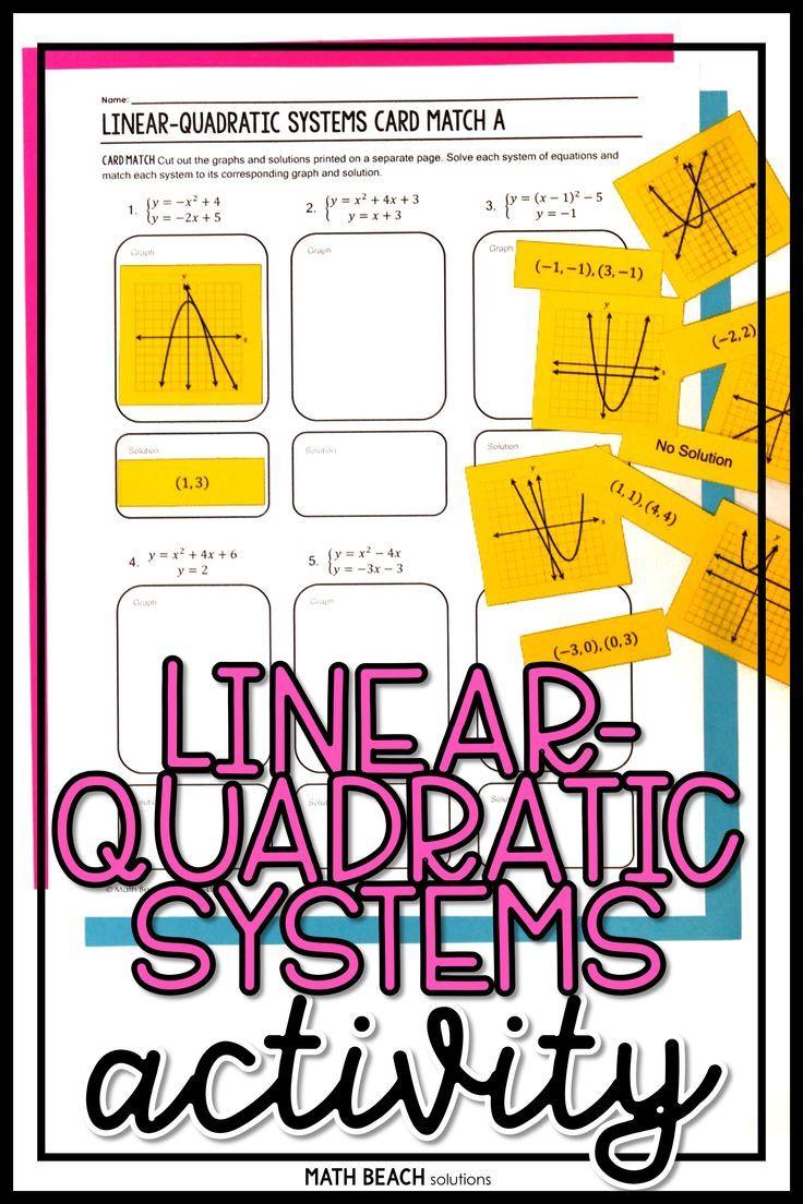 Solving Linear Quadratic Systems Card Match Activity Quadratics Algebra Resources Solving Quadratic Equations [ 1104 x 736 Pixel ]