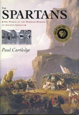 The Spartans by Paul Cartedge