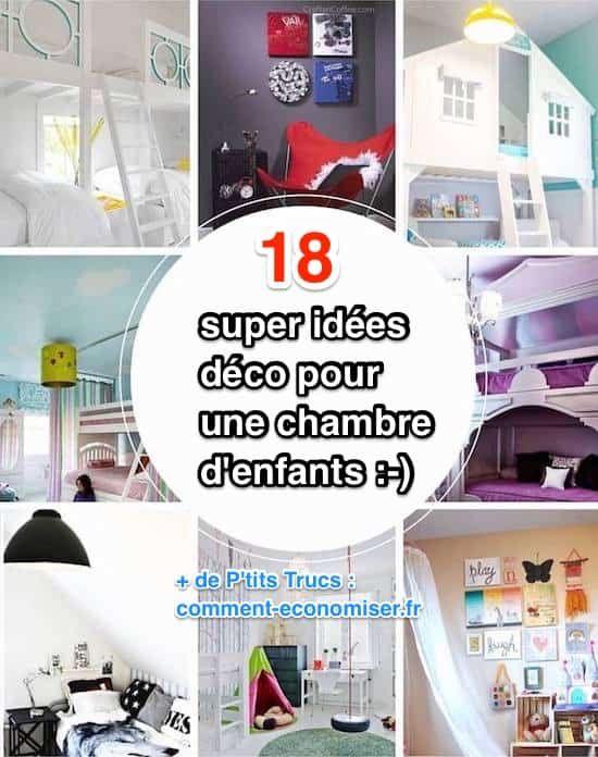 Aujourd'hui, je partage avec vous des super idées déco pour une chambre d'enfants. Ces idées sont super originales et créatives. Je pense qu'elles devraient vous étonner. En tout cas, c'est sûr, vos enfants vont les adorer !  Découvrez l'astuce ici : http://www.comment-economiser.fr/18-super-idees-deco-pour-une-chambre-d-enfants.html?utm_content=buffera4bc8&utm_medium=social&utm_source=pinterest.com&utm_campaign=buffer