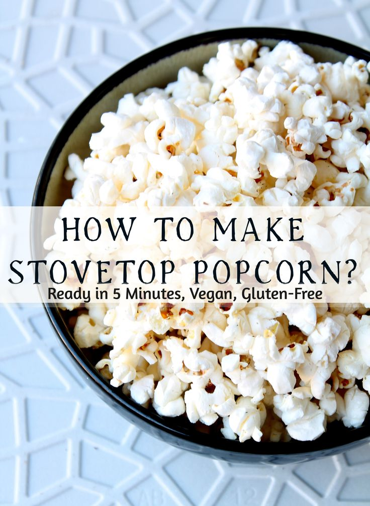 How to Make Stove-Top Popcorn? - Food, Pleasure, and Health