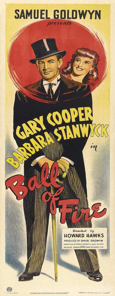 Best Film Posters : BALL OF FIRE (1942) - Gary Cooper - Barbara Stanwyck - Directed by Howard Hawks ...