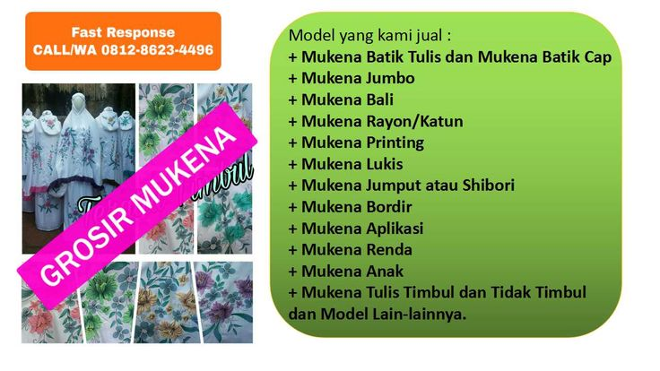 CALL/WA +62 812-8623-4496, Grosir Mukena Murah Solo, Produsen Mukena Grosir. grosir mukena rayon, konveksi mukena bali murah, produsen mukena katun, konveksi mukena katun, produsen mukena di solo, grosir online mukena bali, jual mukena grosir online, produsen mukena modern, grosir mukena katun shantung, grosir mukena katun. Menjual berbagai jenis mukenah  berbahan rayon, santung atau katun.  Jumlah Banyak Grosir Partai Besar Distributor Pabrik  bisa untuk Kulakan atau mau di jual kembali