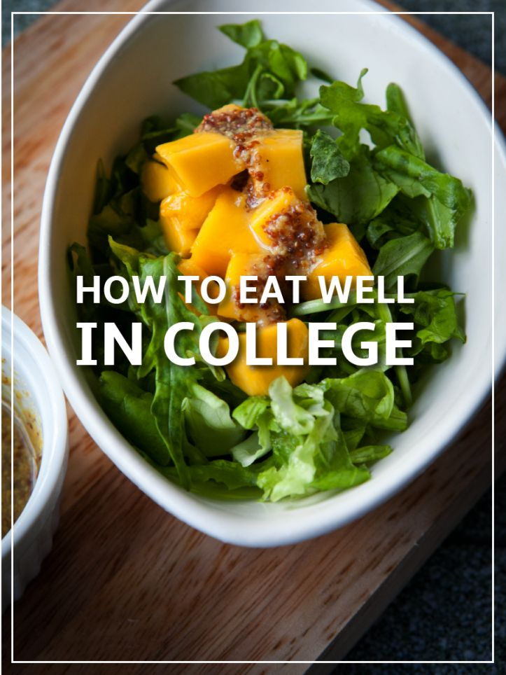 How to Eat Well in College   Healthy Eating Tips for College Students on a Budget   Grocery Ideas   College Dining