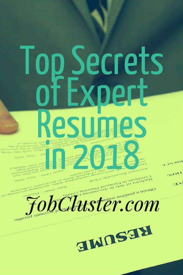 Top Secrets of Expert Resumes in 2018