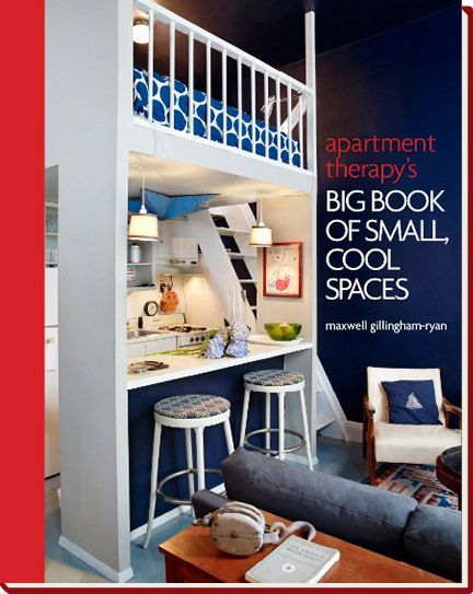 Small spaces.: Tiny House, Design Book, Studios Apartment, Apartment Therapy, Interiors Design, Small Spaces, Loft Beds, Studios Apt, Big Book