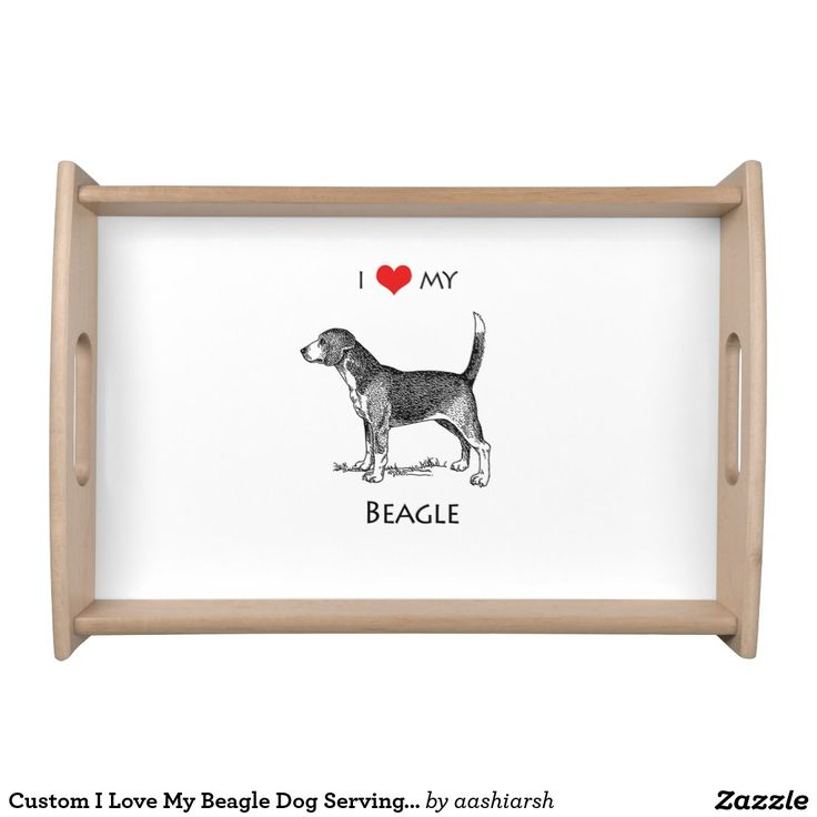 #Custom I #Love My #Beagle Dog Serving #Tray