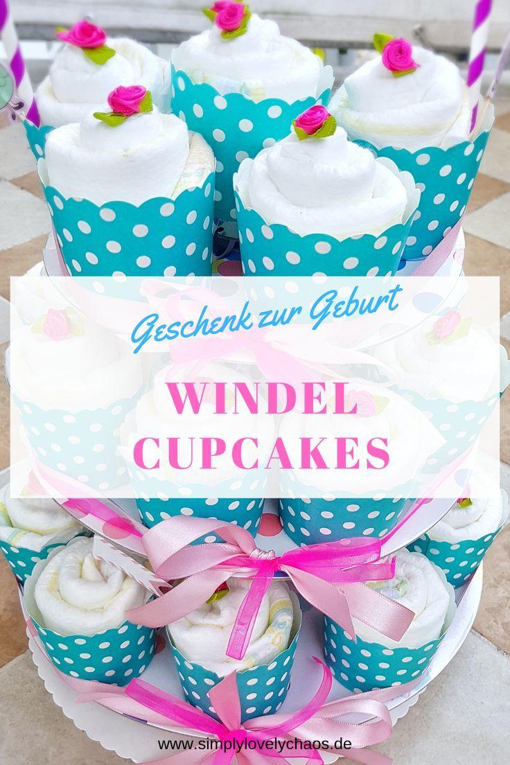 Hallo Baby Windel Cupcakes Geschenk Zur Geburt Basteln Mit