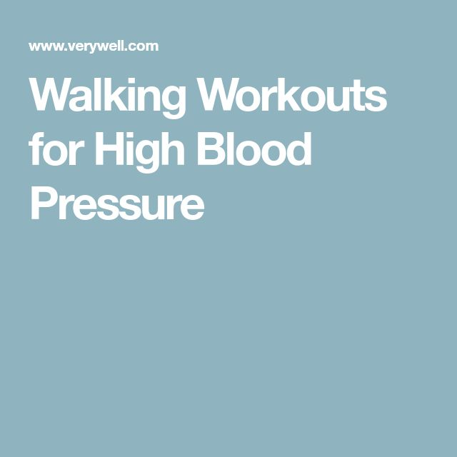 Walking Workouts for High Blood Pressure