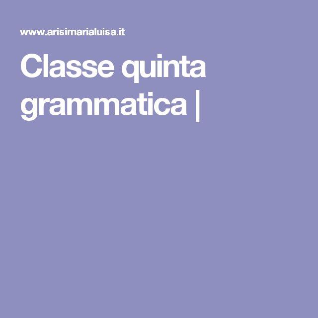Classe quinta grammatica |