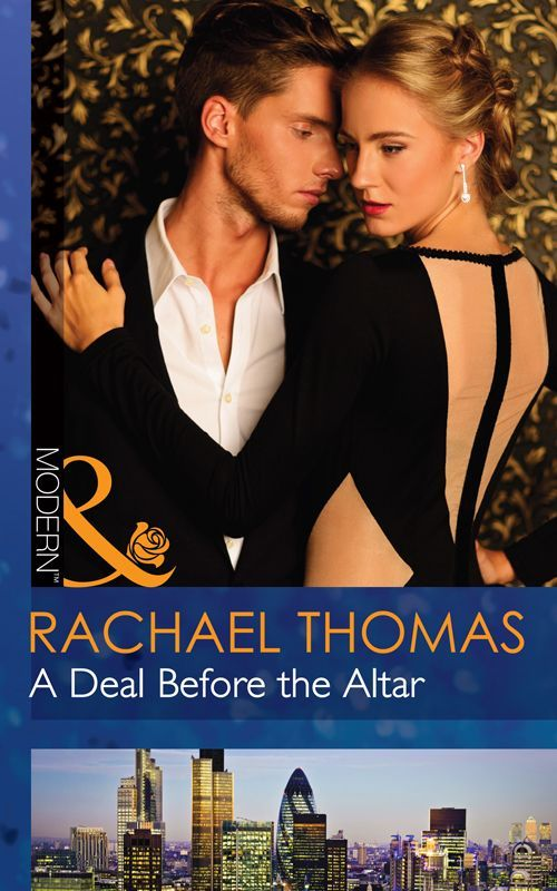 A Deal Before the Altar (Mills & Boon Modern) eBook: Rachael Thomas: Amazon.co.uk: Kindle Store