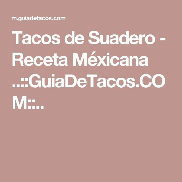 Tacos de Suadero - Receta Méxicana ..::GuiaDeTacos.COM::..