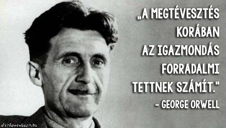 George Orwell idézet a hazugságokról. A kép forrása: Magyar Ateista Mémbázis