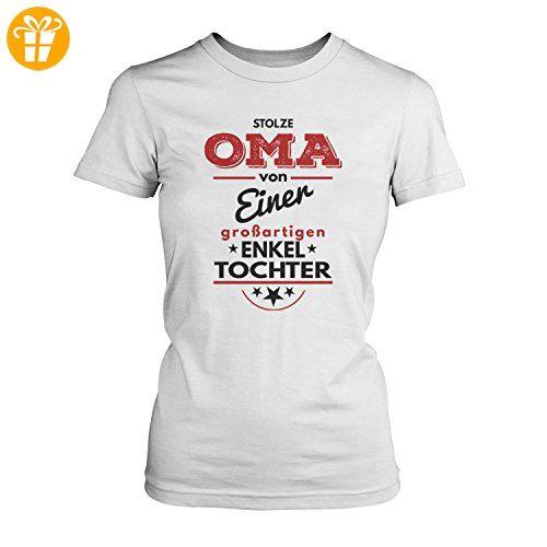 Stolze Oma von einer großartigen Enkeltochter - Damen T-Shirt von Fashionalarm   Fun Shirt Omi Großmutter Geburtstag Geburt Geschenk Idee für Frauen Nachwuchs Enkelin Enkelkind Kind Baby Einzelkind, Farbe:weiß;Größe:L - T-Shirts mit Spruch   Lustige und coole T-Shirts   Funny T-Shirts (*Partner-Link)