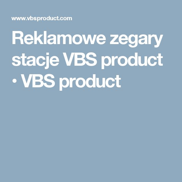 Reklamowe zegary stacje VBS product • VBS product
