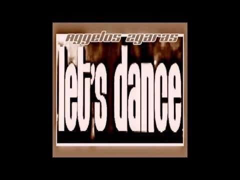 Aggelos Zgaras  - Let's Dance