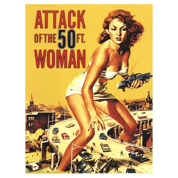ATTACK OF THE 50 FT. WOMAN by  URBAN LOFT ART