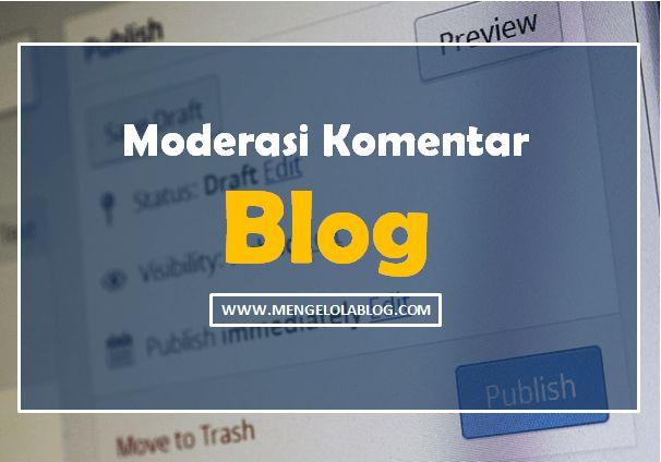 Moderasi komentar Blog