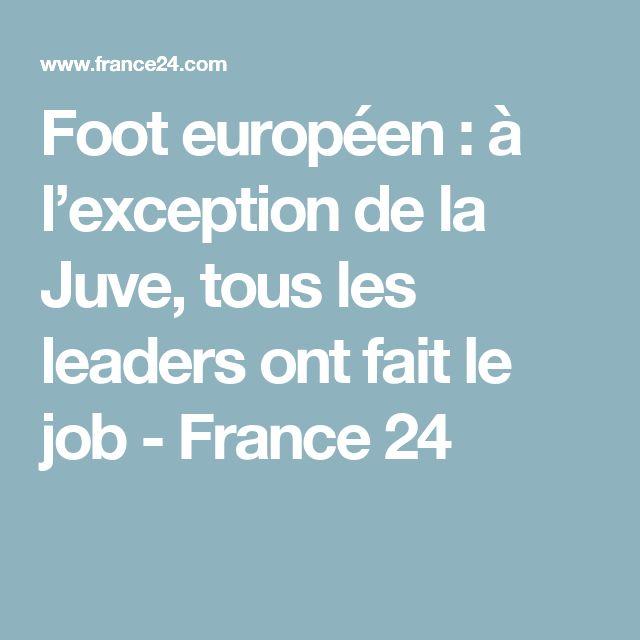 Foot européen : à l'exception de la Juve, tous les leaders ont fait le job - France 24