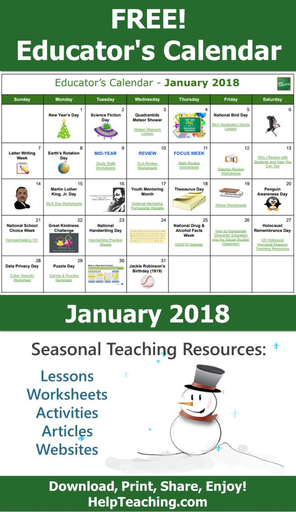 FREE Educator's Calendar - January 2018 - Seasonal teaching resources for each day of the month. Need last minute ideas or fun lessons, activities, and worksheets for January? Download or print this teacher's calendar. Happy Teaching!