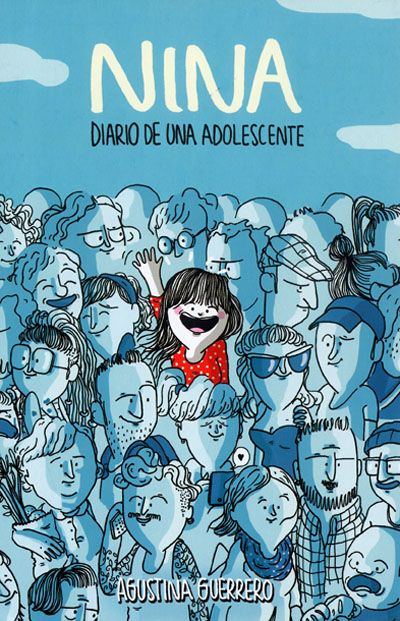 La ilustradora argentina Agustina Guerrero ofrece un retrato de la adolescencia en forma de viñetas y tiras cómicas protagonizado por Nina, una chica de 16 años que vive todo tipo de situaciones desternillantes y confiesa al lector sus gustos, sus debilidades… Una propuesta cargada de humor con la que los lectores, y especialmente las lectoras, se sentirán muy identificados. #LIJ