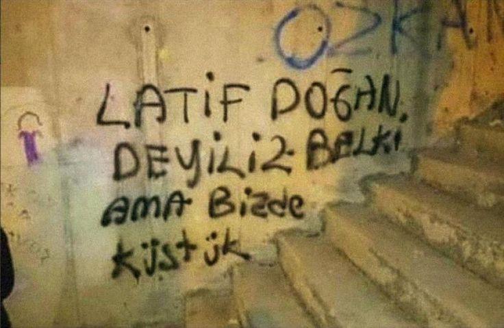"""""""Latif Doğan değiliz belki ama bizde küstük"""""""