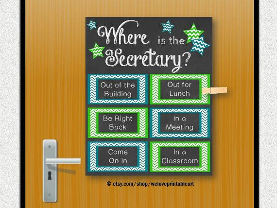 This printable (you print yourself) sign would be great for a secretarys office door. It features chalkboard background with teal and green chevron boxes, and chalkboard background and stars: Where is the Secretary?  Print in any size listed below. Attach a clothespin (perhaps covered in fun paper or glitter) and attached it to the appropriate place on the poster. Clothespins not included, but there are other etsy sellers that sell adorable ones! :)  --------------------------------  PROMO…