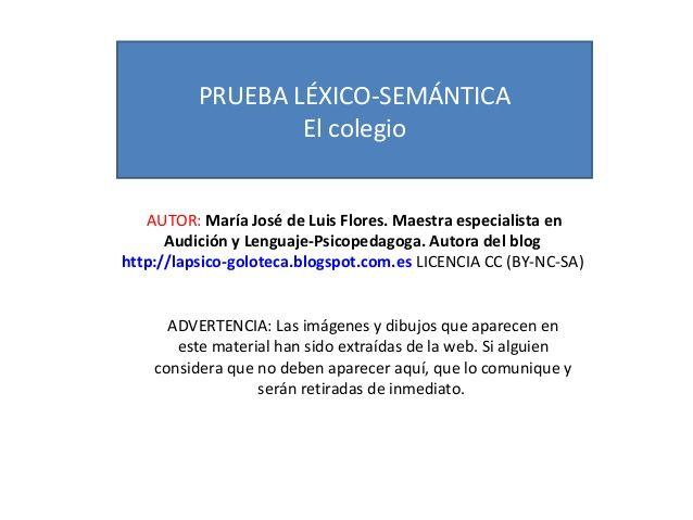 Prueba léxico semántica el colegio by MariaJosé Luis Flores via slideshare