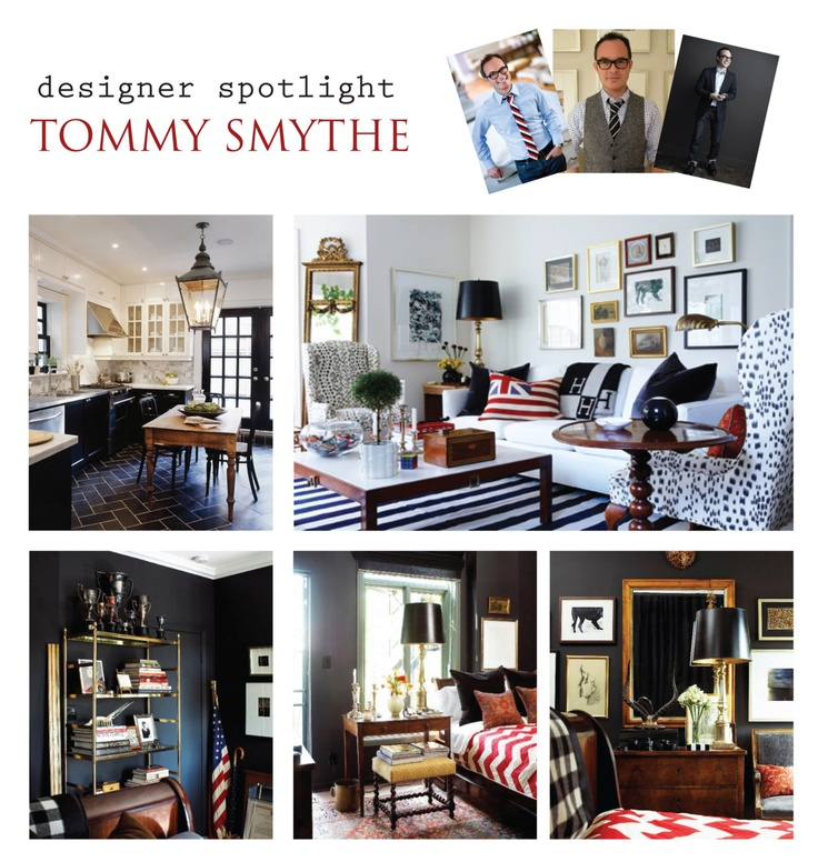 1000 images about tommy smythe on pinterest house tours for Smythe designer