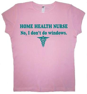 Home health nurse . What I do