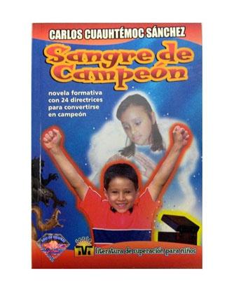 Sangre de Campeón-Carlos Cuauhtémoc Sánchez