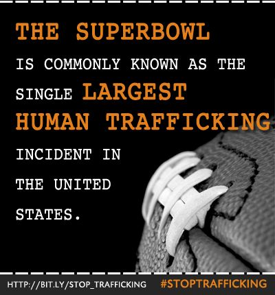 """SIGN & SHARE!  The Superbowl is more than just football, parties, food and friends. """"It's commonly known as the single largest human trafficking incident in the United States."""" ̶ Texas Attorney General Greg Abbott"""