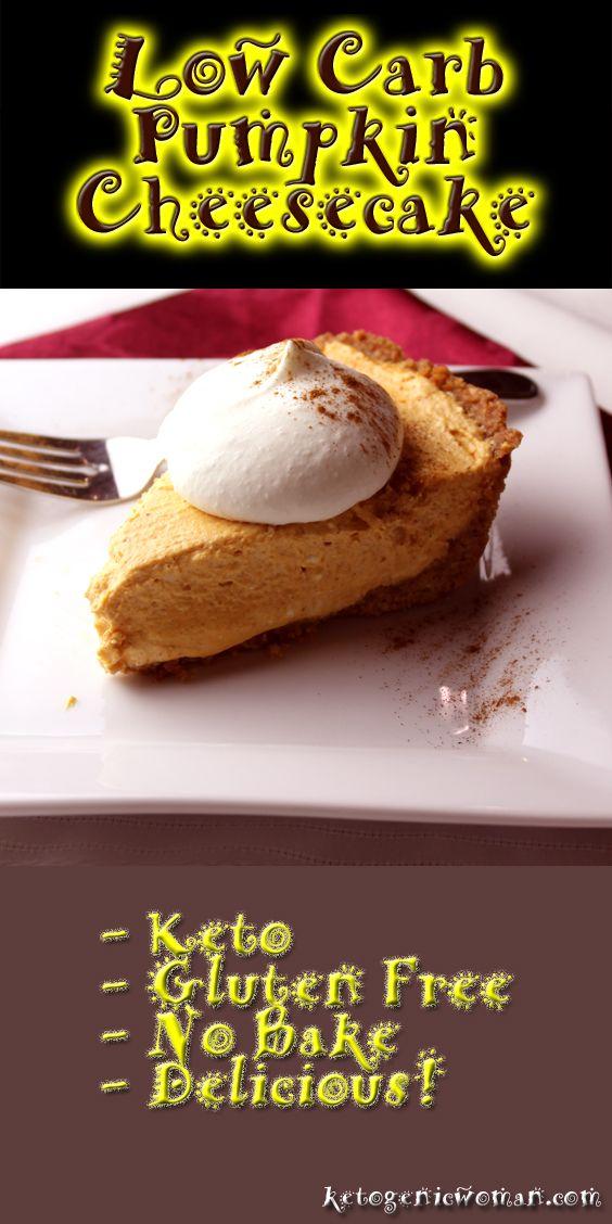 #LowCarb Thanksgiving Dessert Recipe - No Bake Pumpkin Cheesecake!   5 Net Carbs!  #atkins #keto