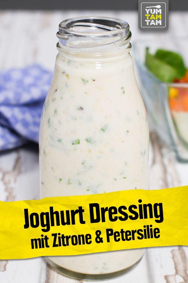 Joghurt Dressing Mit Zitrone Petersilie Salatdressing Rezepte Joghurtdressing Salatdressings