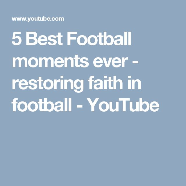 5 Best Football moments ever - restoring faith in football - YouTube