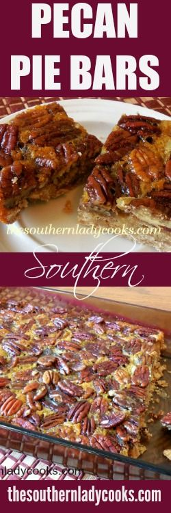 These Southern Pecan Pie Bars taste like pecan pie in a bar and they are wonderful with coffee. Pecan Pie Bars great to take to a pot luck or