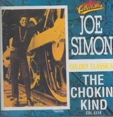 Soul:Joe Simon-CHOKIN KIND GOLDEN CLASSICS